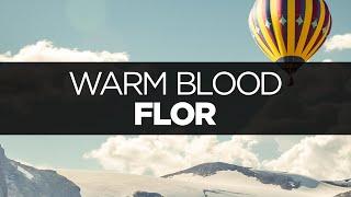 Flor Warm Blood
