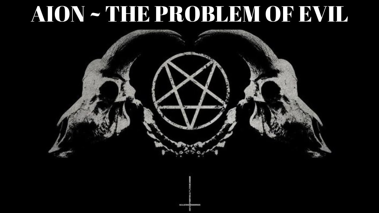 Aion By Carl Jung The Problem Of Evil Youtube