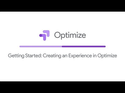 Getting Started: Creating An Experience In Optimize