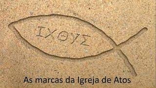"""As Marcas da Igreja de Atos """"Koinonia"""" - Rev. Robson Siqueira"""