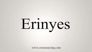 Download lagu How To Say Erinyes MP3