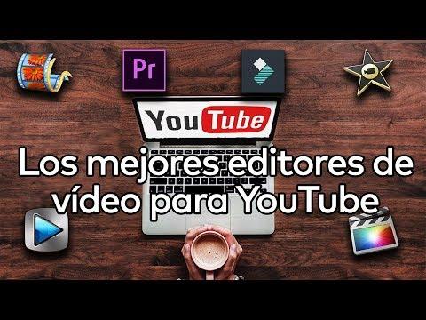 Mejores programas para editar vídeos para YouTube fácil (Gratis y Pagos)