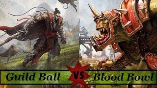 Blood Bowl Vs Guild Ball!  - Versus #1