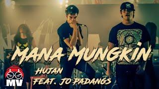 Hujan Feat. Jo Padangs【Mana Mungkin】@Namewee Hantu Gangster-Movie OST 2012