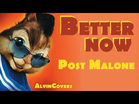 Post Malone - Better Now ( Alvin Covers)