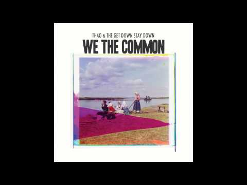 Move - Thao & the Get Down Stay Down