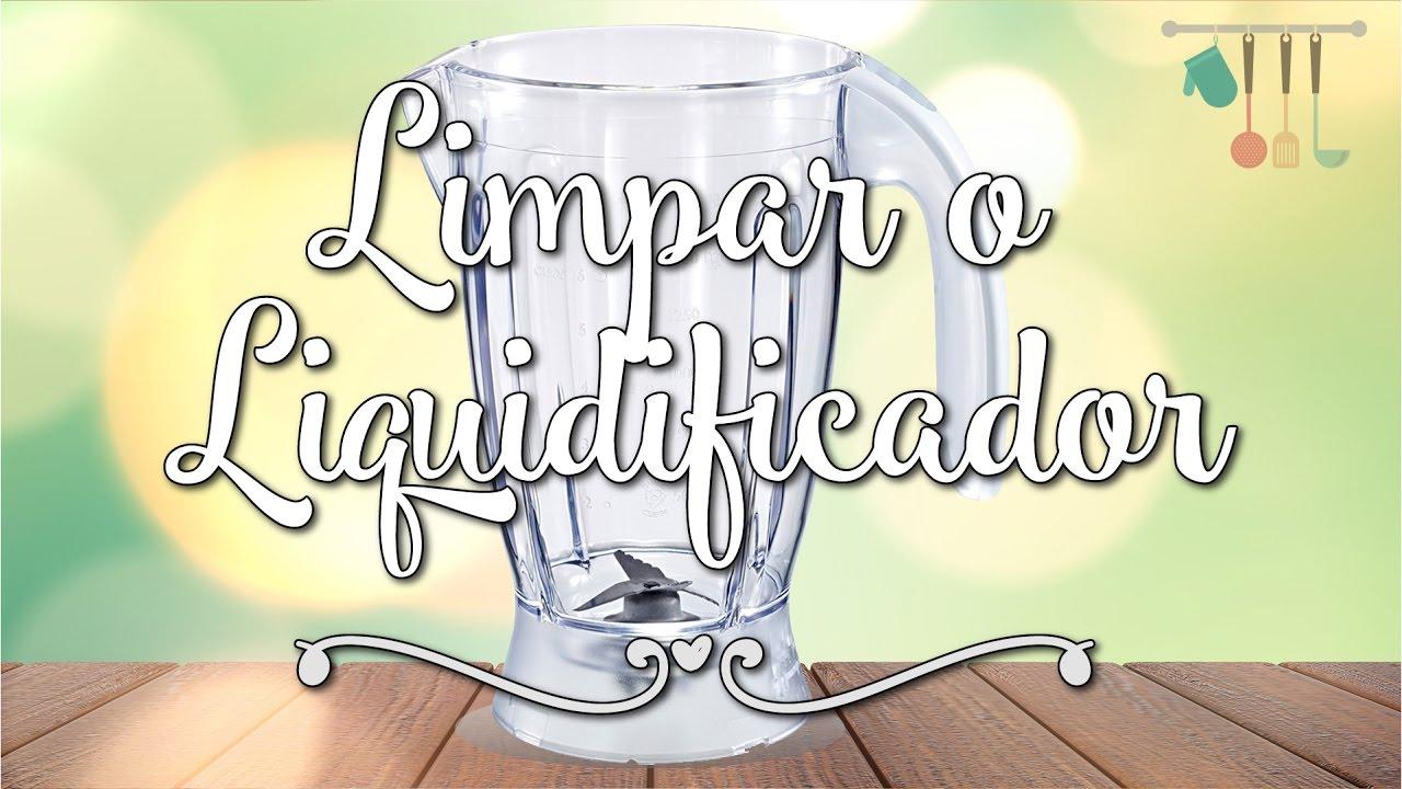 Como Limpar e Higienizar o Liquidificador, Dica - Pimenta e Sal #4 ...