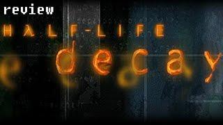 (Not So) Speedy Reviews - Half-Life: Decay