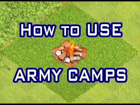 Clash of Clans - HOW TO USE ARMY CAMPS - HOW TO PLAY CLASH OF CLANS - Ep.3