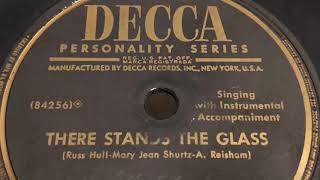 There Stands The Glass 1953