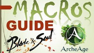Макроси ArcheAge і Blade and Soul Як їх Писати і Використовувати
