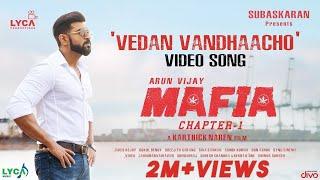 mafia-vedan-vandhaacho-video-song-arun-vijay-prasanna-karthick-naren-subaskaran