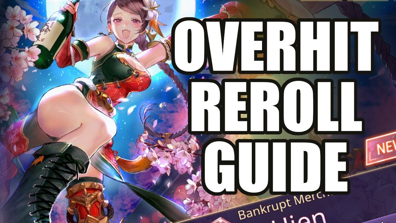 【Overhit】EASY Reroll Guide! Who To Start With?