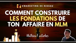 ✅ COMMENT CREER LA BASE DE TON AFFAIRE EN MLM ✅