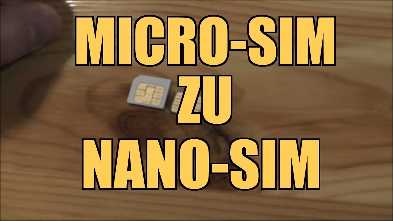Nano Karte Zuschneiden.Sim Karte Zu Nano Sim Karte Schneiden Micro Sim Anleitung