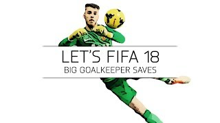 Let's fifa 18 - big goalkeeper saves - #16