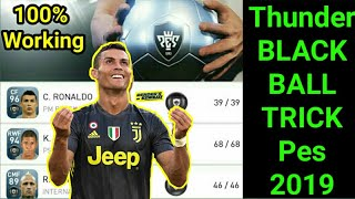 BLACK BALL TRICK IN SILVER PACK PES 2019 MOBILE || Pes silver pack trick | pes 2019 hack blackball |
