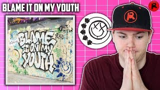Baixar Blink 182 - Blame It On My Youth | Song Review