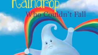 The Raindrop Who Couldn't Fall Book Trailer