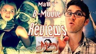matt s b movie reviews   legend of the mummy 2