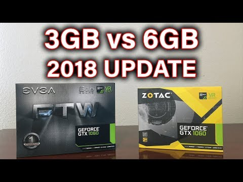 GTX 1060 - 3GB Vs 6GB - 2018 UPDATE - Which Should You Buy?