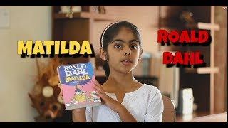 Book Summary - Matilda - Novel by Roald Dahl Illustrated by Quentin Blake