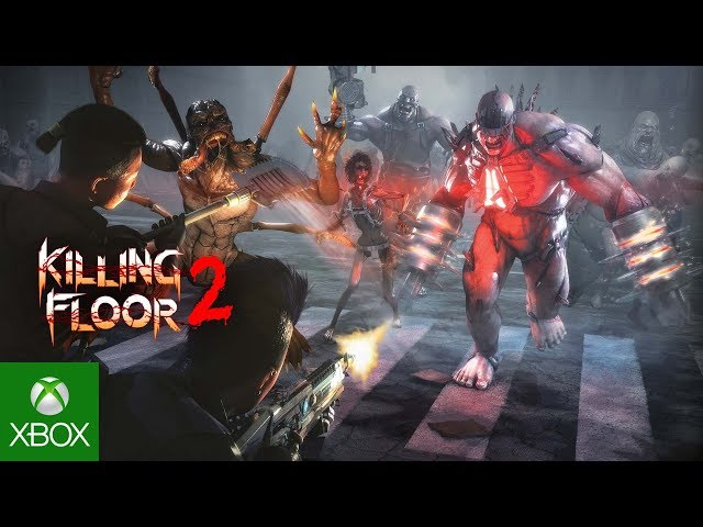 Killing Floor 2: Xbox One Launch Trailer