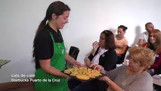 Cata de Café - Starbucks Puerto de la Cruz