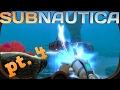 Subnautica let's Play - Propulsion Cannon!! - Ep. 4
