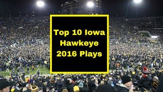 Top 10 Iowa Football Plays of 2016