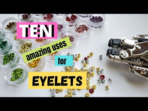 TEN Amazing Uses for EYELETS!  Crafting Conundrum