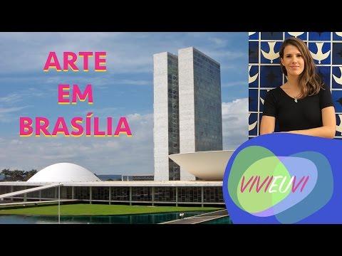 TOUR DE ARTE EM BRASÍLIA #VIVIEUVI