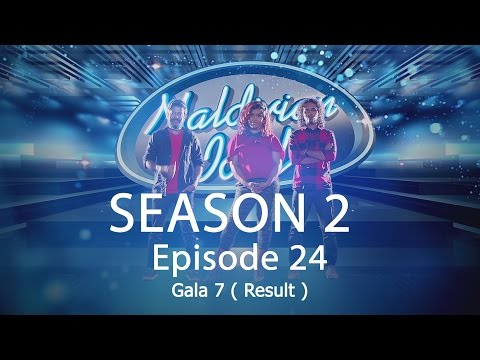 Maldivian Idol S2 EP24 Gala 7 ( Result ) | Full Episode