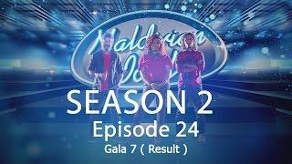 Maldivian Idol S2 EP24 Gala 7 ( Result )   Full Episode