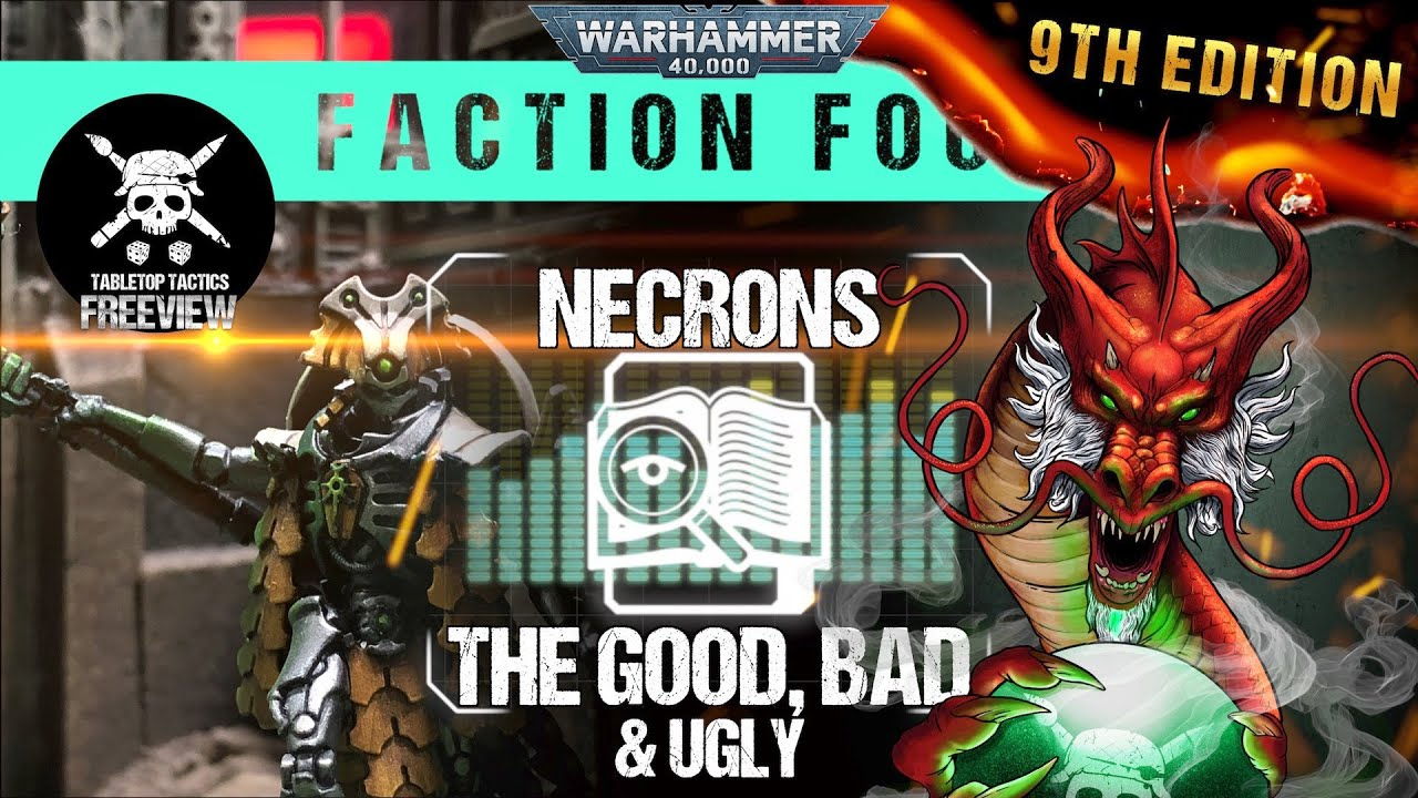 Warhammer 40,000 Faction Focus: Necrons – The Good, Bad & Ugly