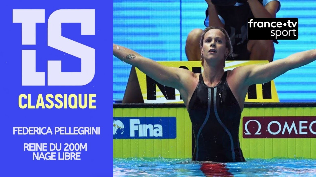 🏊 Federica Pellegrini, Reine du 200m nage libre
