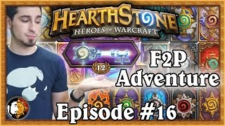 Hearthstone: Warshack Plays A Free To Play Account (Ep. 16)