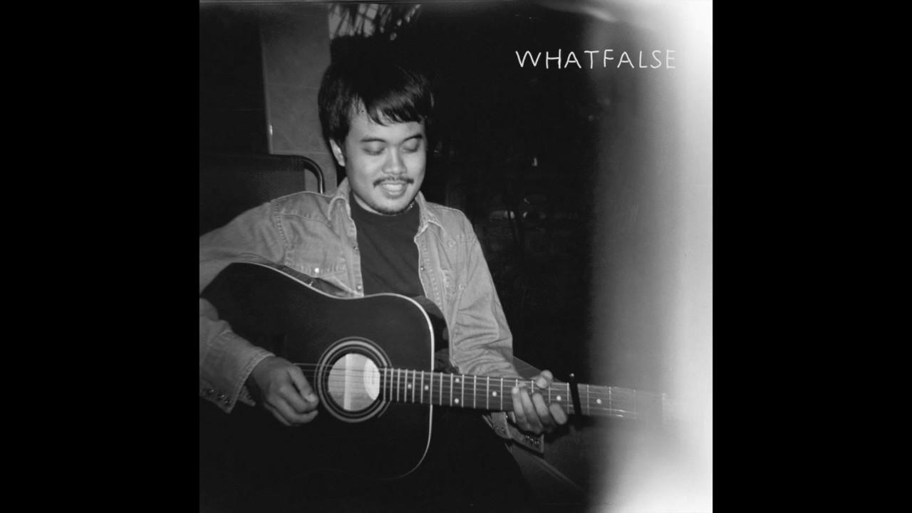 WHATFALSE -โดยปราศจากฉัน