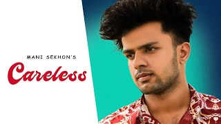 Lifetime Wala Tera Pyar Banugi | Careless (Full Song) Mani Sekhon | Ryder | New Punjabi Song 2020