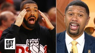 Drake isn't just a fan, he's an ambassador! - Jalen Rose | Get Up!