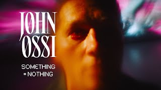 Johnossi - Something = Nothing (Official Video)
