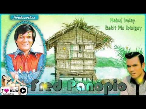Fred Panopio — Naku! Inday Bakit Mo Ibinigay (Novelty Song)