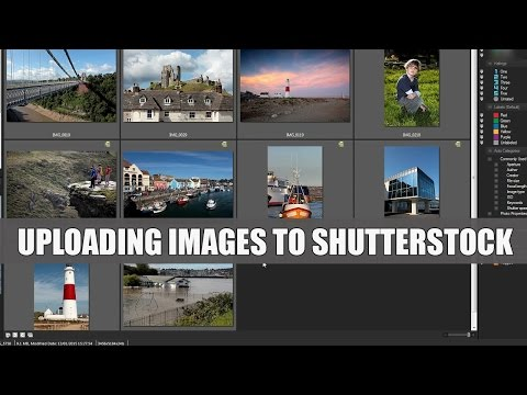 Selling Stock 3. How to Upload Images to Shutterstock