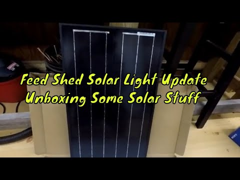 Feed Shed Solar Light Update | Unboxing Some Solar Stuff