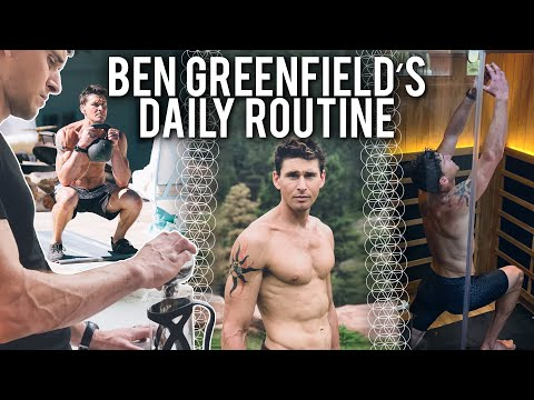 BEN GREENFIELD | The Ultimate Daily Routine | Modern Wisdom Podcast #157