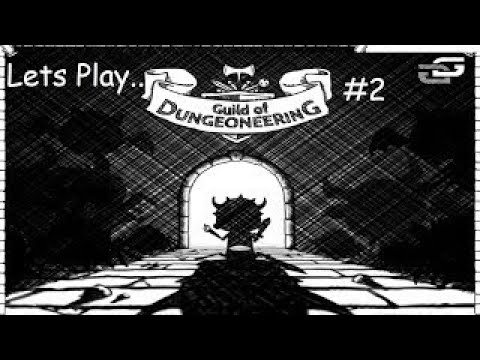 Lets Play.The Guild Of Dungeoneering #2 (Early Access)