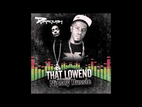 Dorrough Music ft. Nipsey Hussle