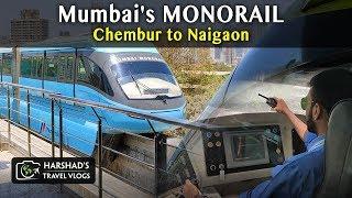 Mumbai's MONORAIL | DAY | Chembur to Naigaon | Harshad's Travel Vlogs