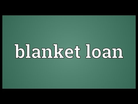 blanket-loan-meaning