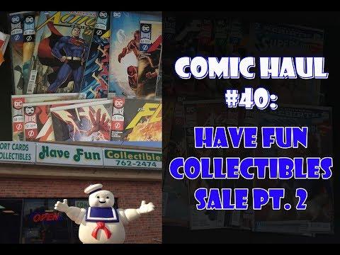 Comic Haul #40: Have Fun Collectibles Sale Pt. 2